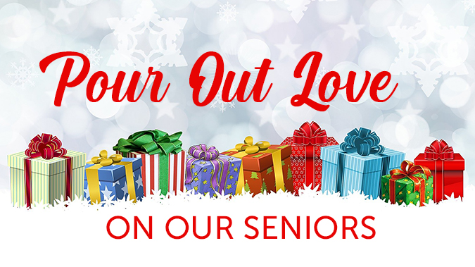 Pour Out Love On Our Seniors